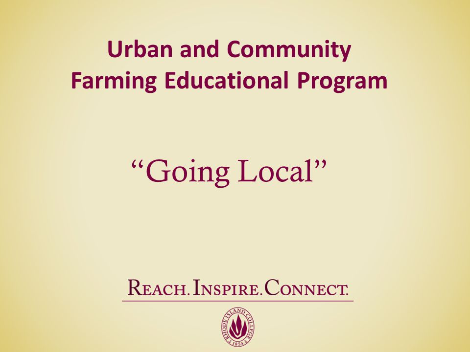 Urban and Community Farming Educational Program Going Local