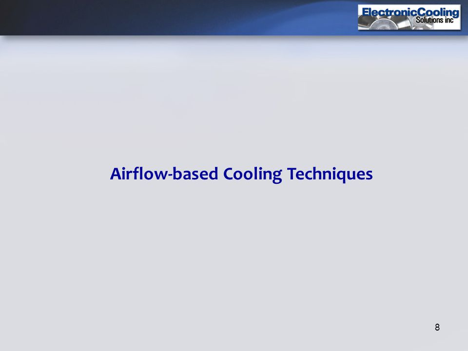 8 Airflow-based Cooling Techniques