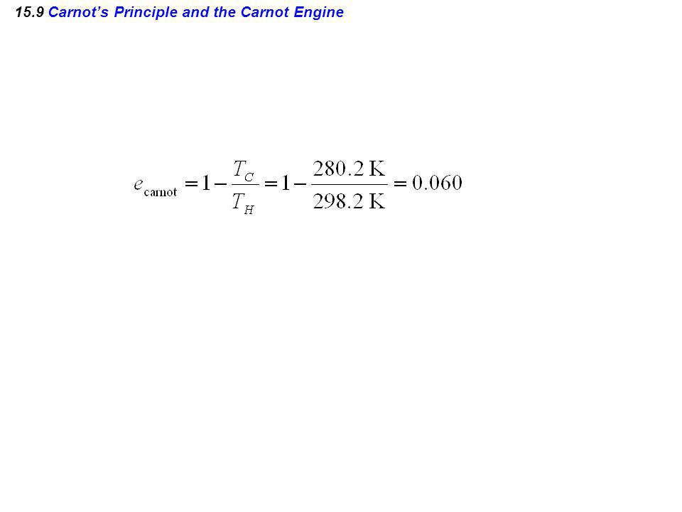 15.9 Carnots Principle and the Carnot Engine