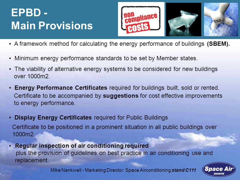 Mike Nankivell - Marketing Director Space Airconditioning stand C111 Maintenance