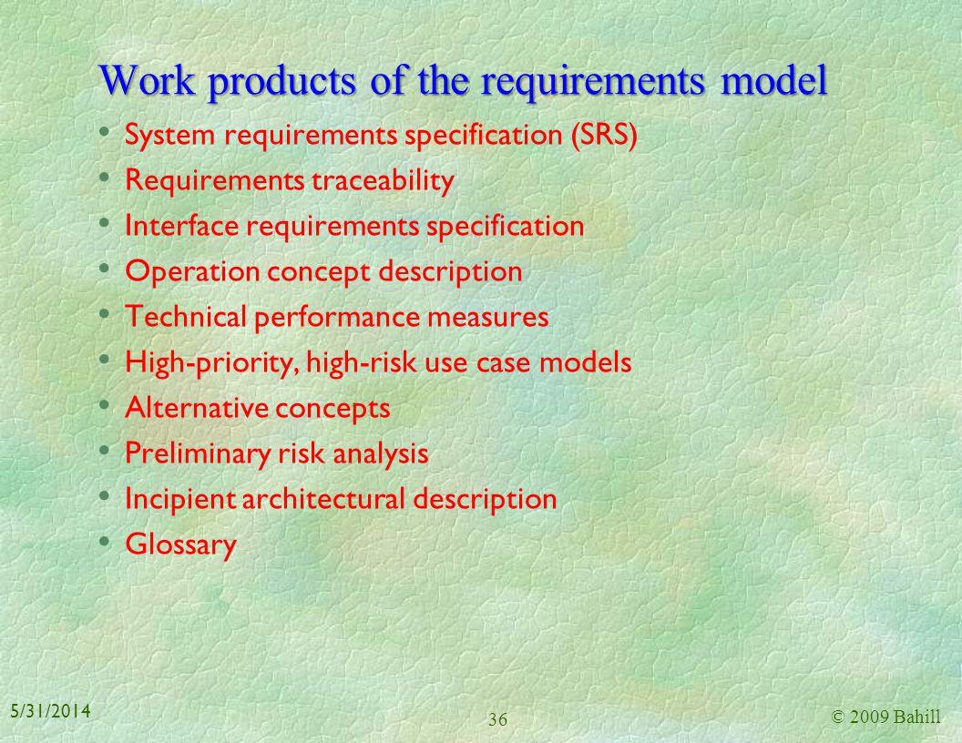 Use-case diagram* © 2009 Bahill 35 5/31/2014