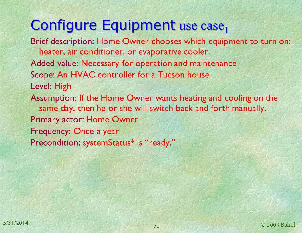 Set Temperature Limits use case Brief description: Home Owner changes the HVAC temperature limits Scope: An HVAC controller for a Tucson house Level: