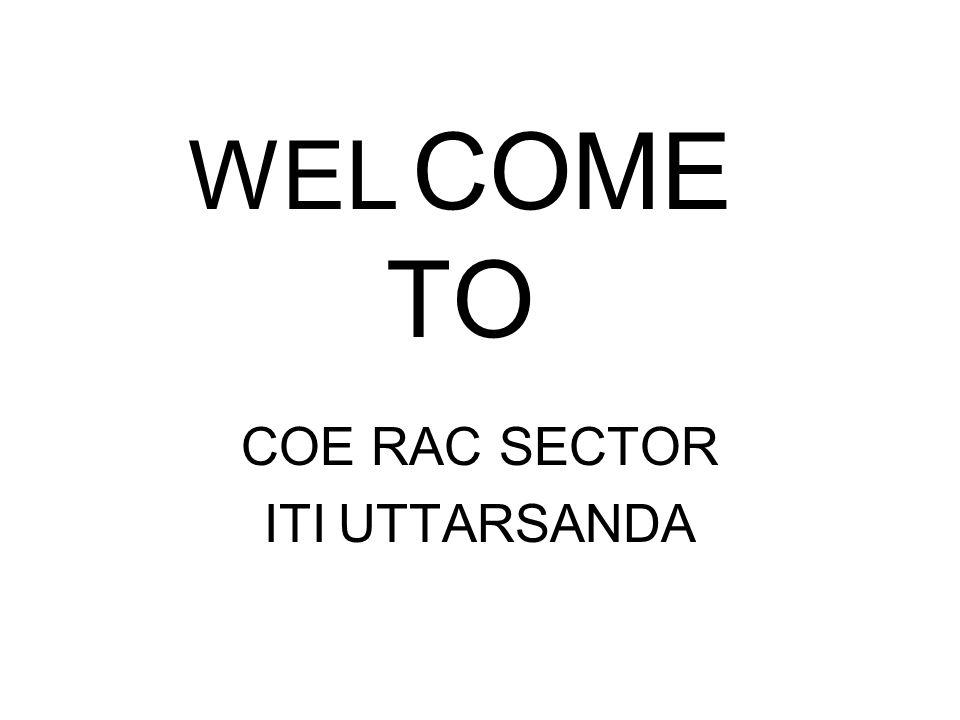 WEL COME TO COE RAC SECTOR ITI UTTARSANDA