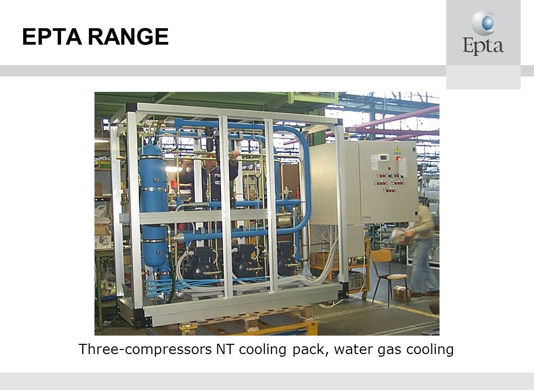 EPTA RANGE Three-compressors NT cooling pack, water gas cooling