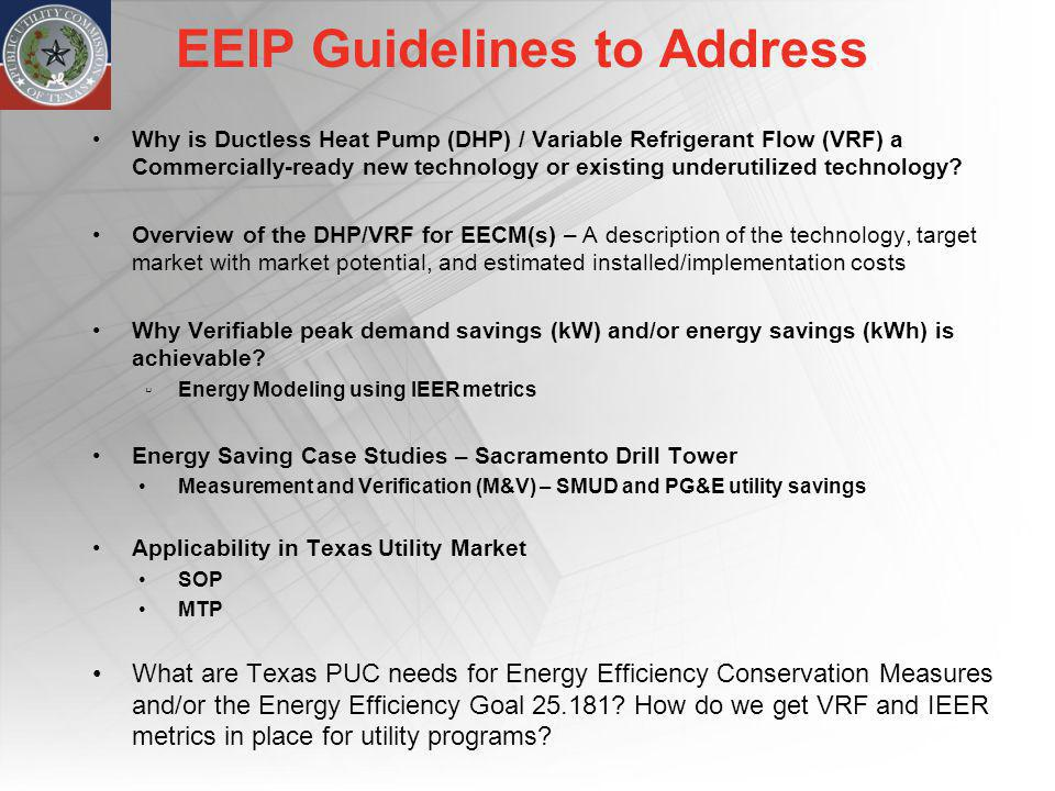 EEIP Guidelines to Address Why is Ductless Heat Pump (DHP) / Variable Refrigerant Flow (VRF) a Commercially-ready new technology or existing underutil