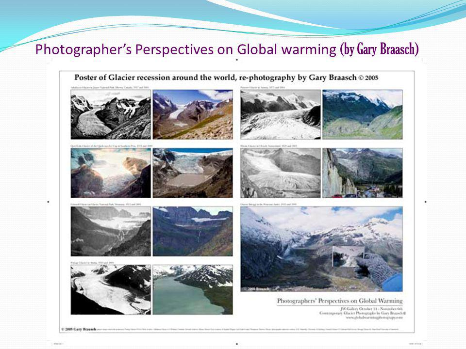 Photographers Perspectives on Global warming (by Gary Braasch)