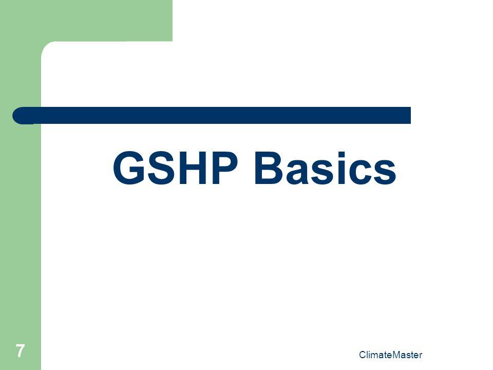 7 GSHP Basics ClimateMaster