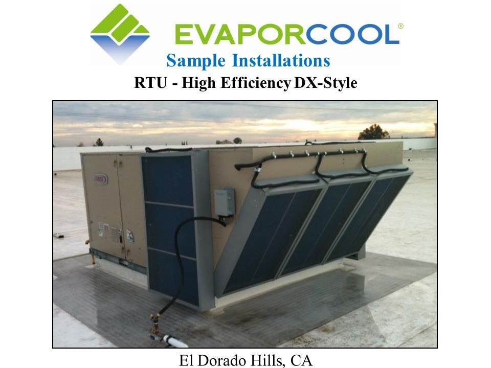 El Dorado Hills, CA Sample Installations RTU - High Efficiency DX-Style