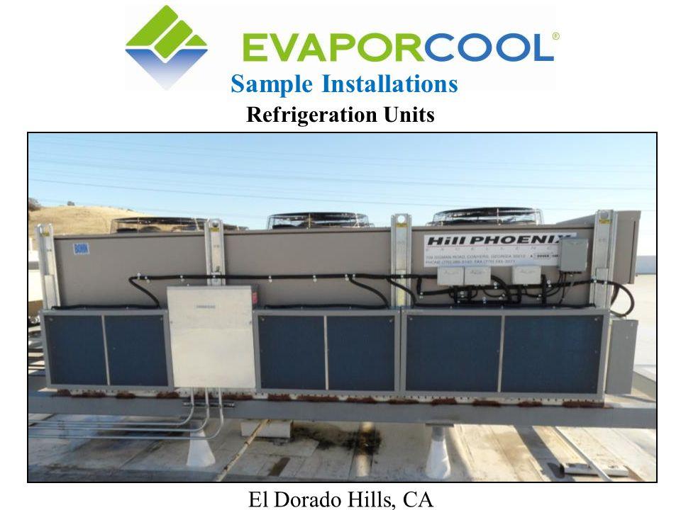 El Dorado Hills, CA Sample Installations Refrigeration Units