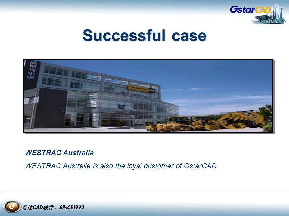 WESTRAC Australia WESTRAC Australia is also the loyal customer of GstarCAD. Successful case