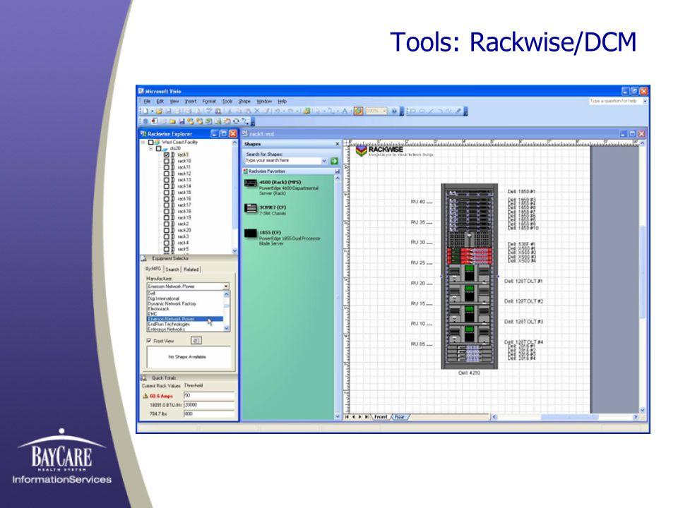 Tools: Rackwise/DCM