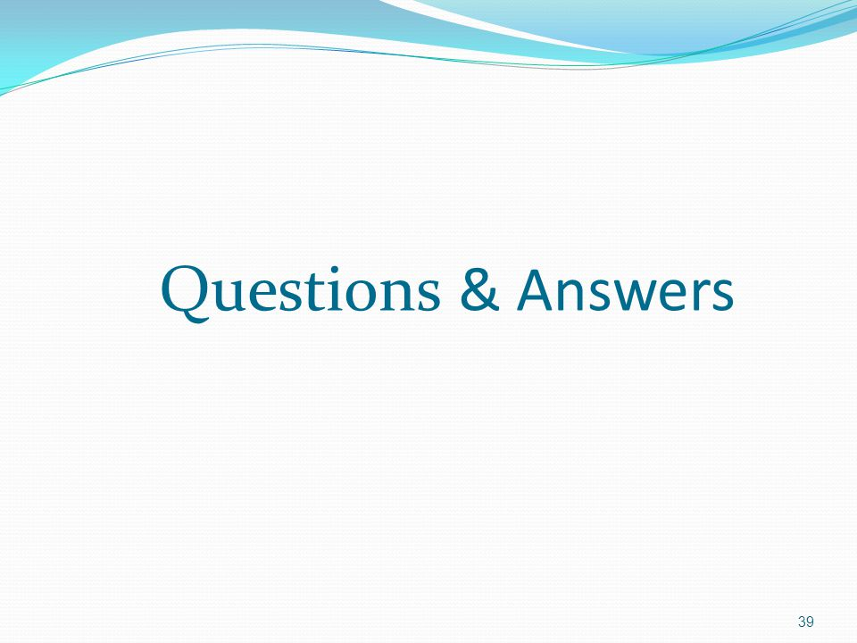 39 Questions & Answers