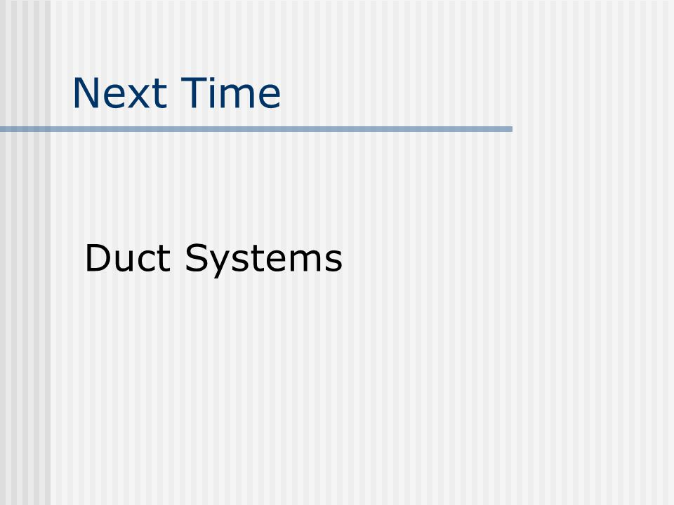 Next Time Duct Systems