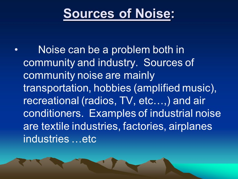 Noise Definition: Unwanted sound (the most simple).