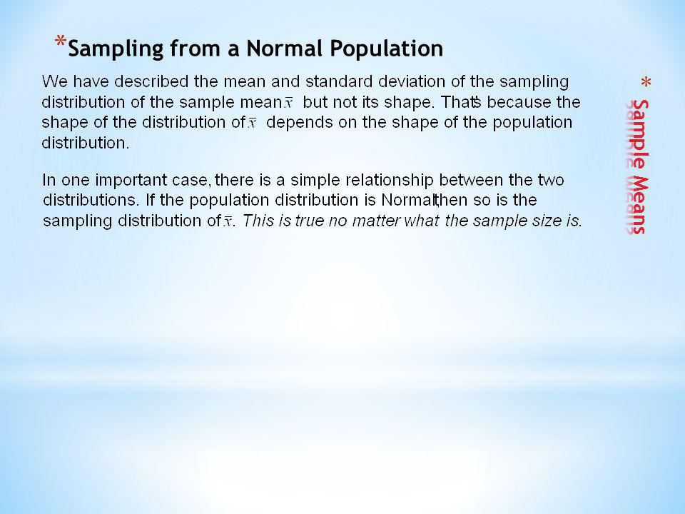 * Sampling from a Normal Population