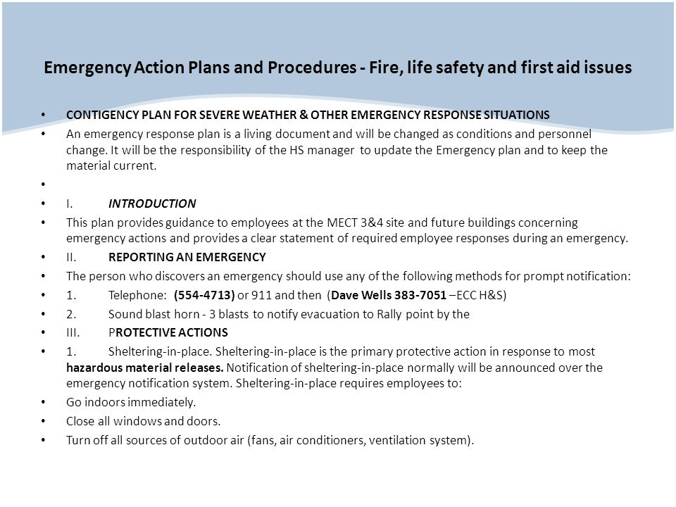Emergency Action Plans and Procedures - Fire, life safety and first aid issues CONTIGENCY PLAN FOR SEVERE WEATHER & OTHER EMERGENCY RESPONSE SITUATION