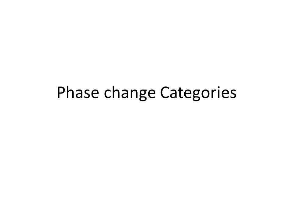 Phase change Categories