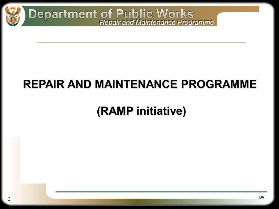 2 DV REPAIR AND MAINTENANCE PROGRAMME (RAMP initiative)