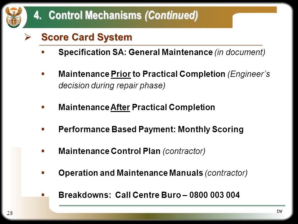 28 DV Score Card System Score Card System 4.Control Mechanisms (Continued) Specification SA: General Maintenance (in document) Maintenance Prior to Pr