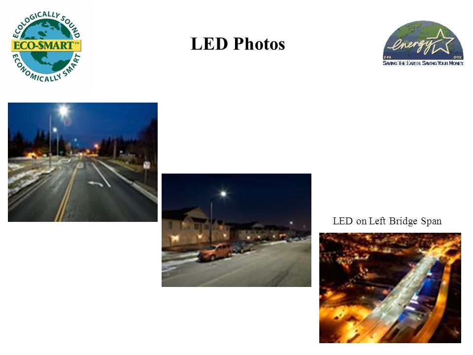 LED Photos LED on Left Bridge Span