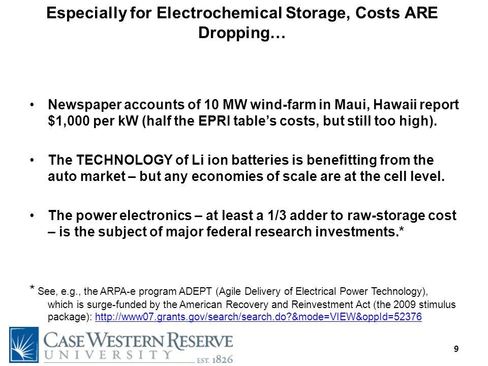 9 Newspaper accounts of 10 MW wind-farm in Maui, Hawaii report $1,000 per kW (half the EPRI tables costs, but still too high).