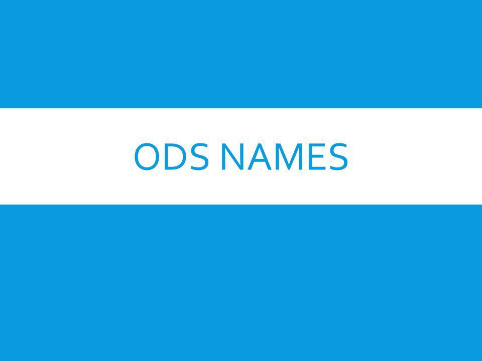 ODS NAMES