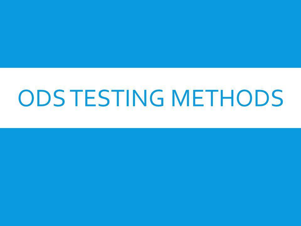 ODS TESTING METHODS