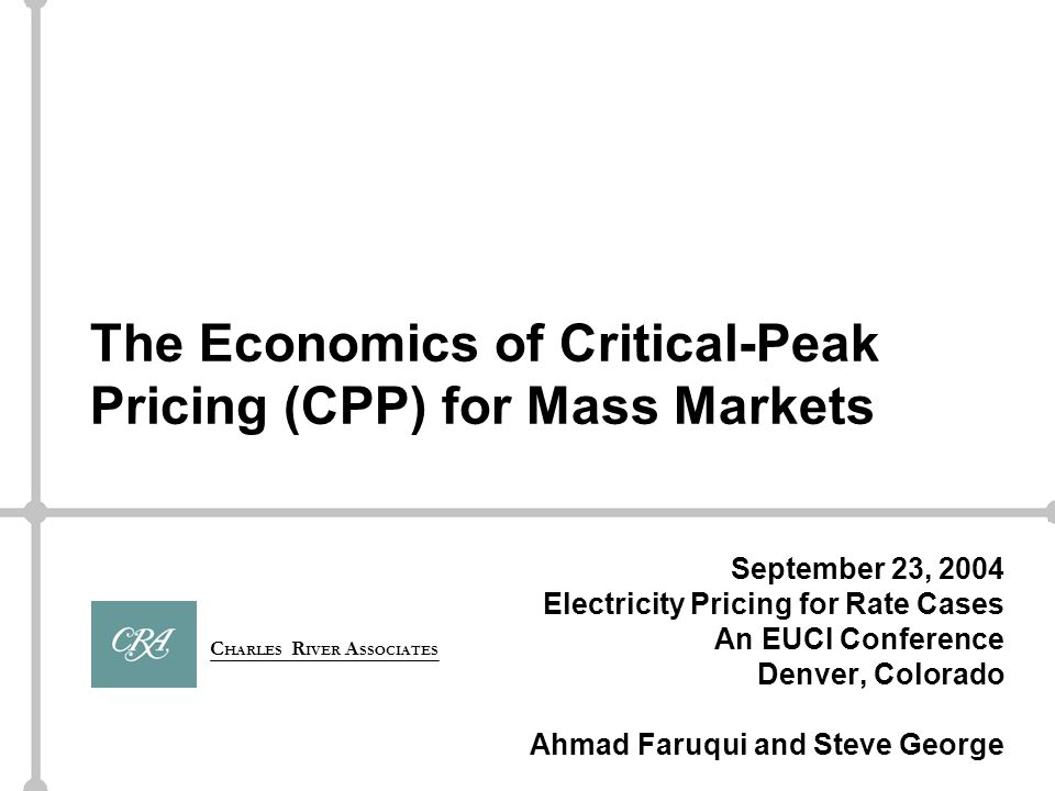 12 EUCI Pricing Conference The GPU experiment In 1997, GPU implemented a CPP pilot program similar to the PG&E pilot, and got similar results 3-Part TOU rate with occasional use of critical peak price for limited number of high-cost hours Peak/off-peak price ratios of 4/1 and 5/1 for 3-part rate with critical price ratio closer to 8/1 (50¢/kWh) Energy reductions Peak Period26% Critical Peak 50%