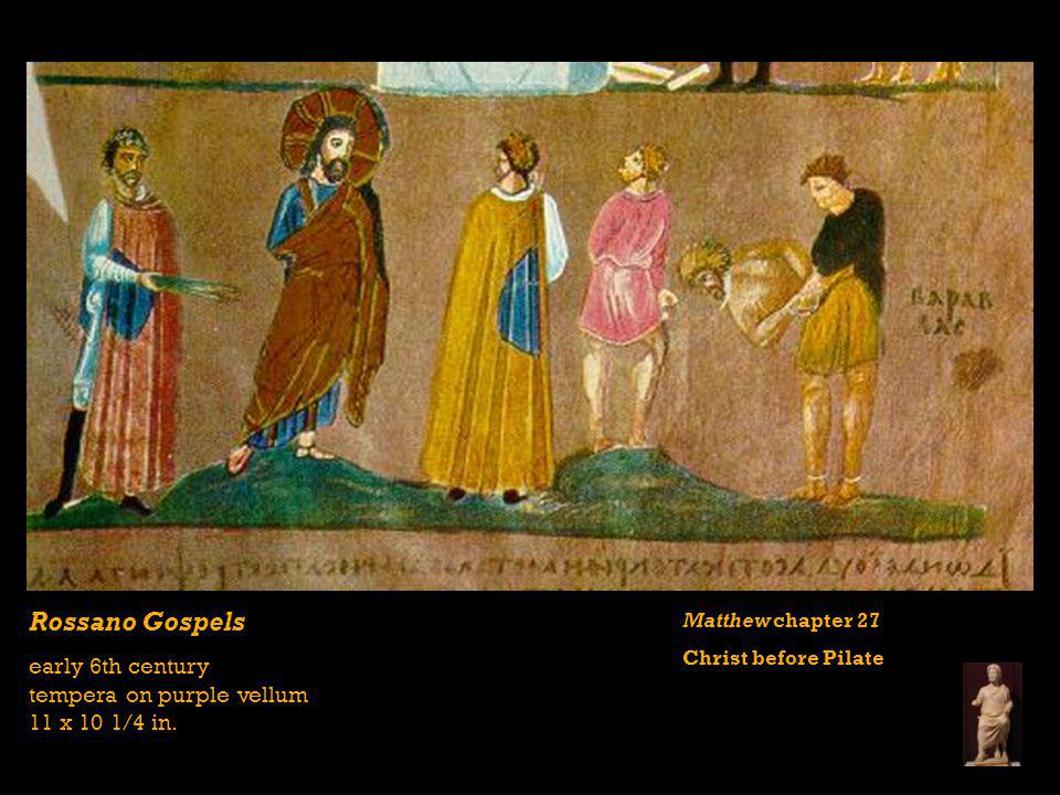 Rossano Gospels early 6th century tempera on purple vellum 11 x 10 1/4 in.