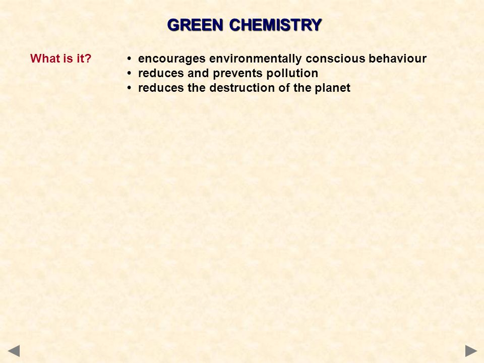 GREEN CHEMISTRY What is it.