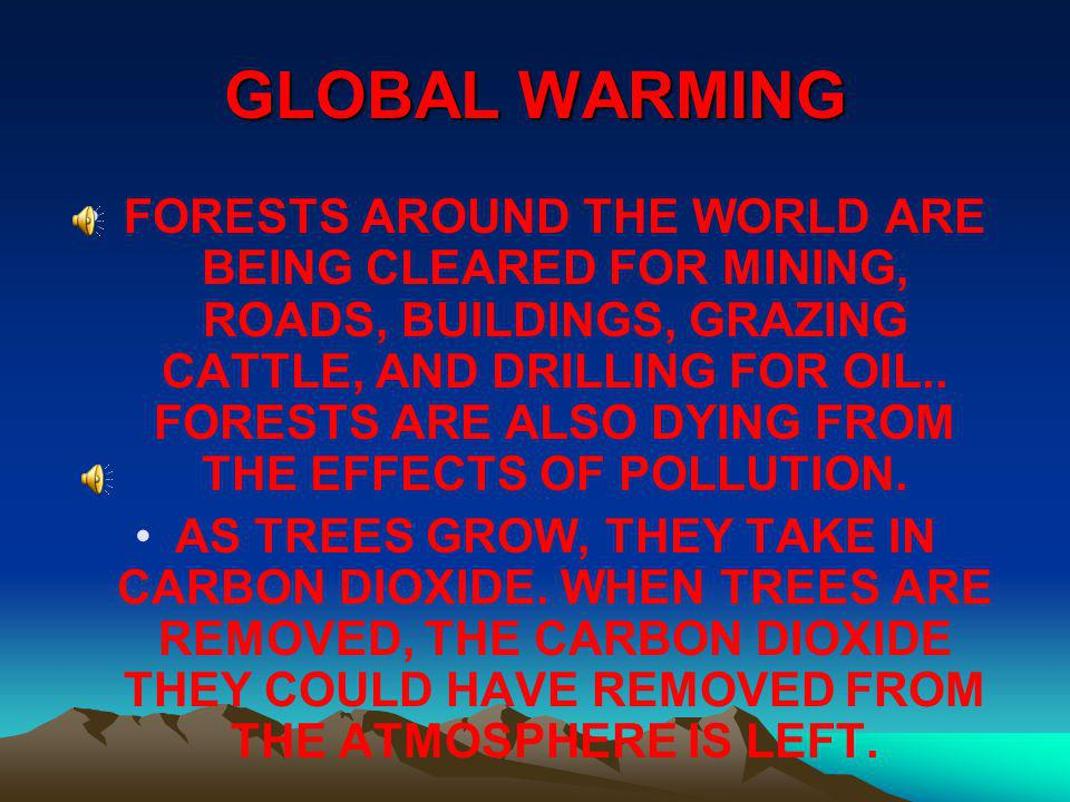 GLOBAL WARMING WHEN NATURAL GAS, PETROLEUM, AND COAL ARE BURNED FOR ENERGY, THE CARBON IN THESE FOSSIL FUELS IS COMBINED WITH OXYGEN.