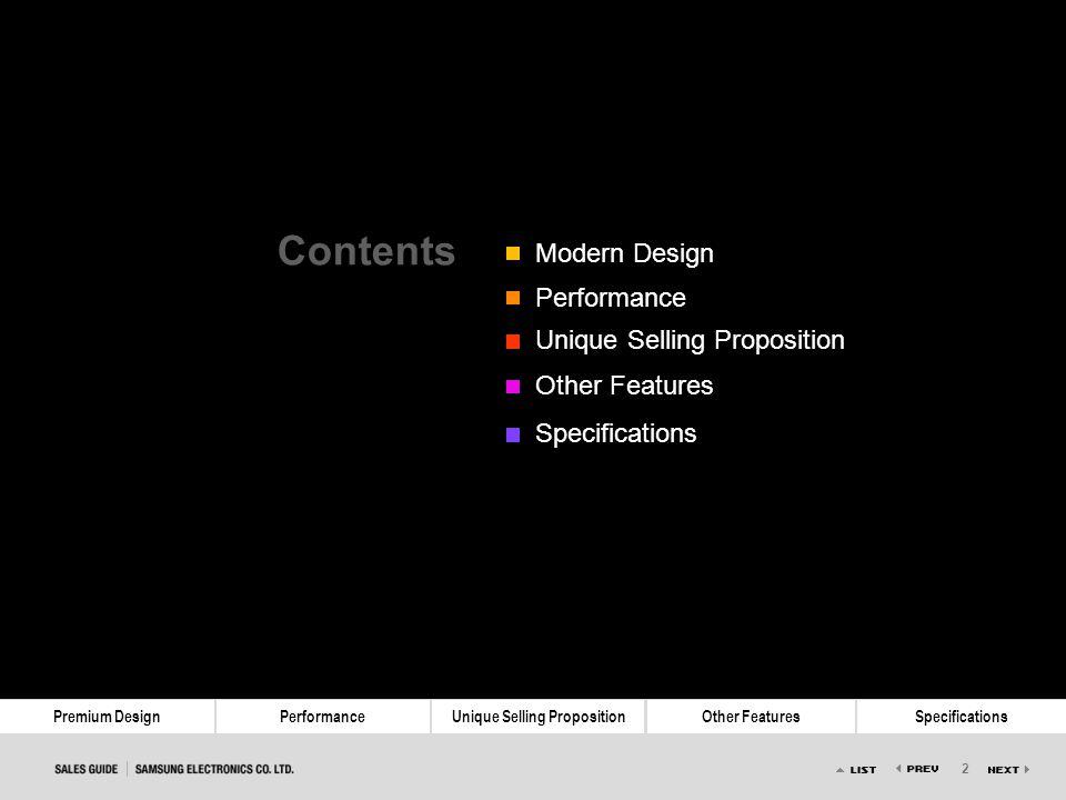 2 Premium DesignPerformanceUnique Selling PropositionOther FeaturesSpecifications Contents Modern Design Performance Unique Selling Proposition Other
