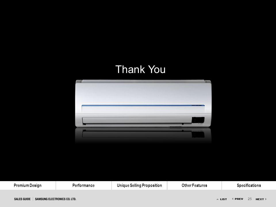 25 Premium DesignPerformanceUnique Selling PropositionOther FeaturesSpecifications Thank You