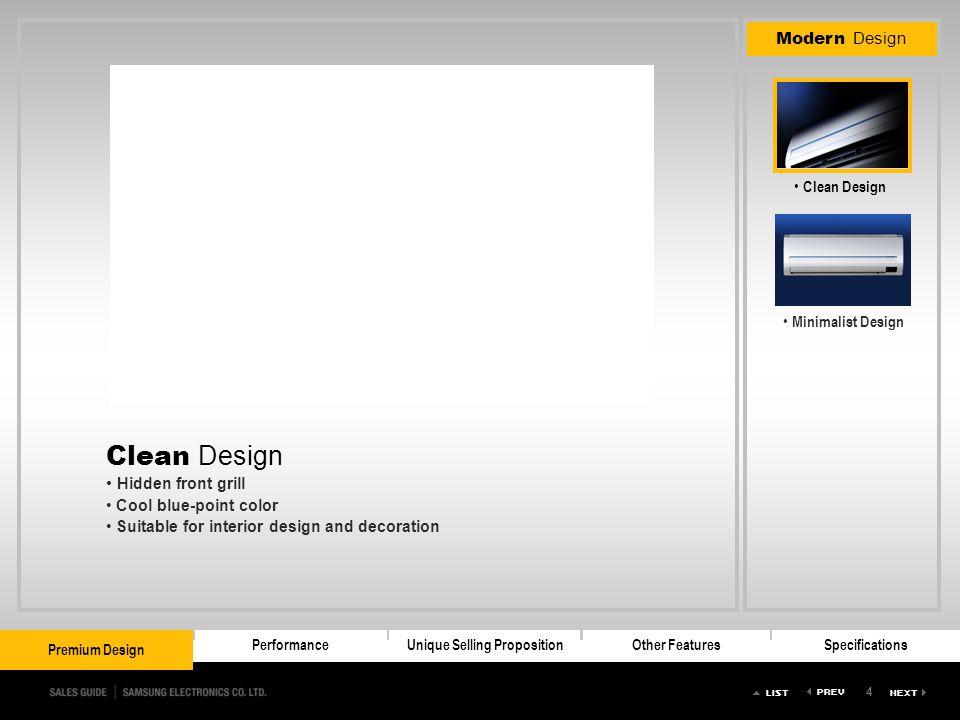 4 Premium DesignPerformanceUnique Selling PropositionOther FeaturesSpecifications Premium Design Modern Design Clean Design Minimalist Design Premium