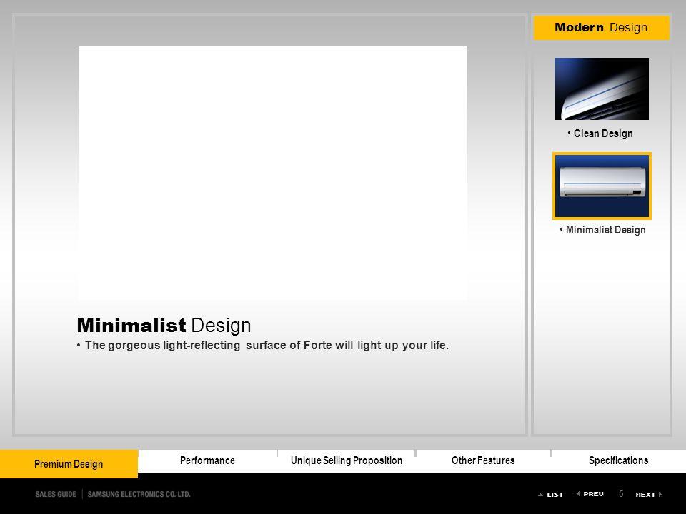 5 Premium DesignPerformanceUnique Selling PropositionOther FeaturesSpecifications Premium Design Modern Design Clean Design Minimalist Design Premium
