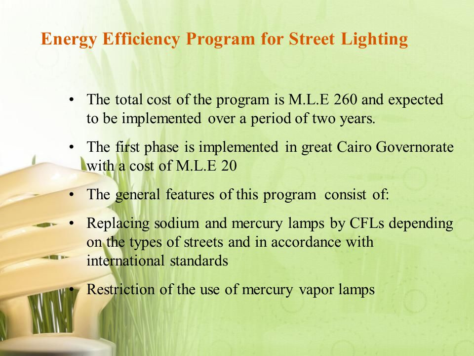 The total cost of the program is M.L.E 260 and expected to be implemented over a period of two years. The first phase is implemented in great Cairo Go
