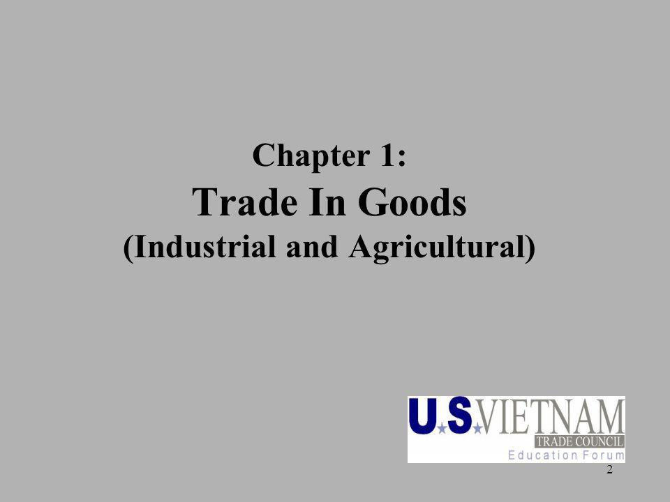 2 Chapter 1: Trade In Goods (Industrial and Agricultural)