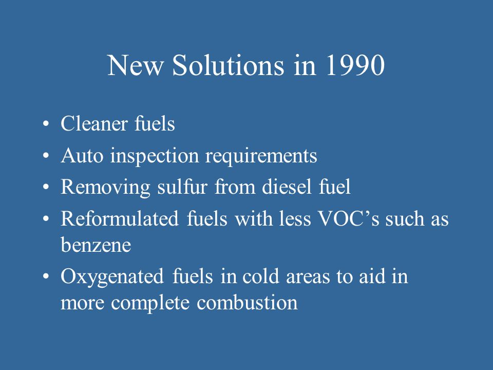Removing lead from gasoline actually increased the amount of VOCs released Pollution control devices, added to cars in 1970, were only designed to function for 50,000 miles