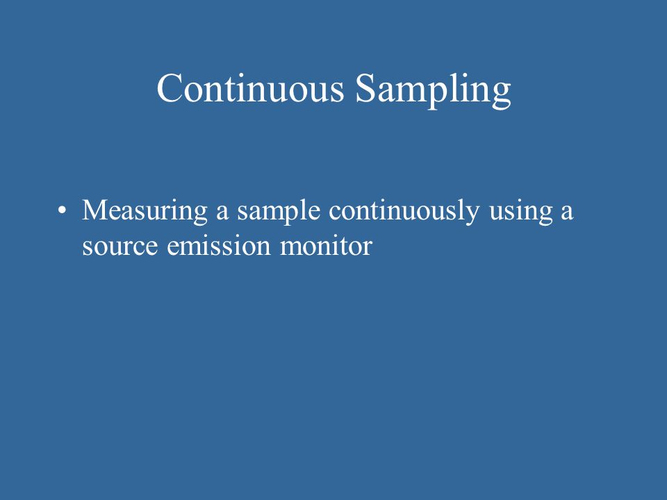 Integrated Sampling Takes samples from different locations over an extended period of time that is not necessarily continuous