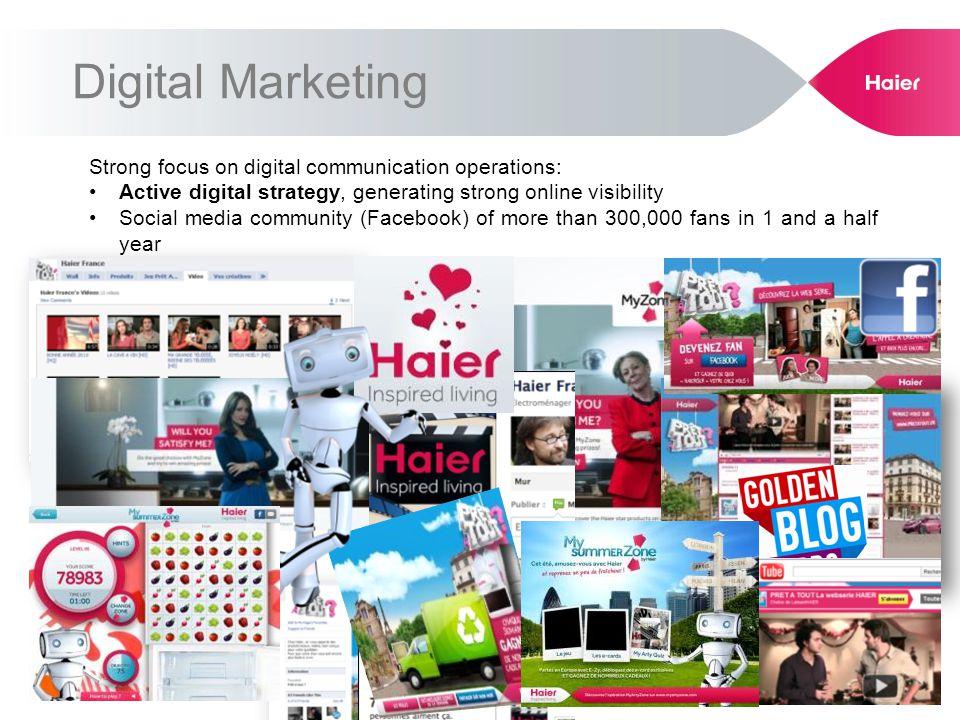 Digital Marketing Strong focus on digital communication operations: Active digital strategy, generating strong online visibility Social media communit
