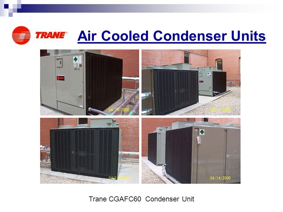 Air Cooled Condenser Units Trane CGAFC60 Condenser Unit