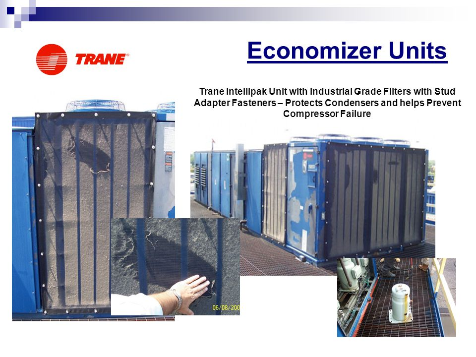 Economizer Units Trane Intellipak Unit with Industrial Grade Filters with Stud Adapter Fasteners – Protects Condensers and helps Prevent Compressor Failure