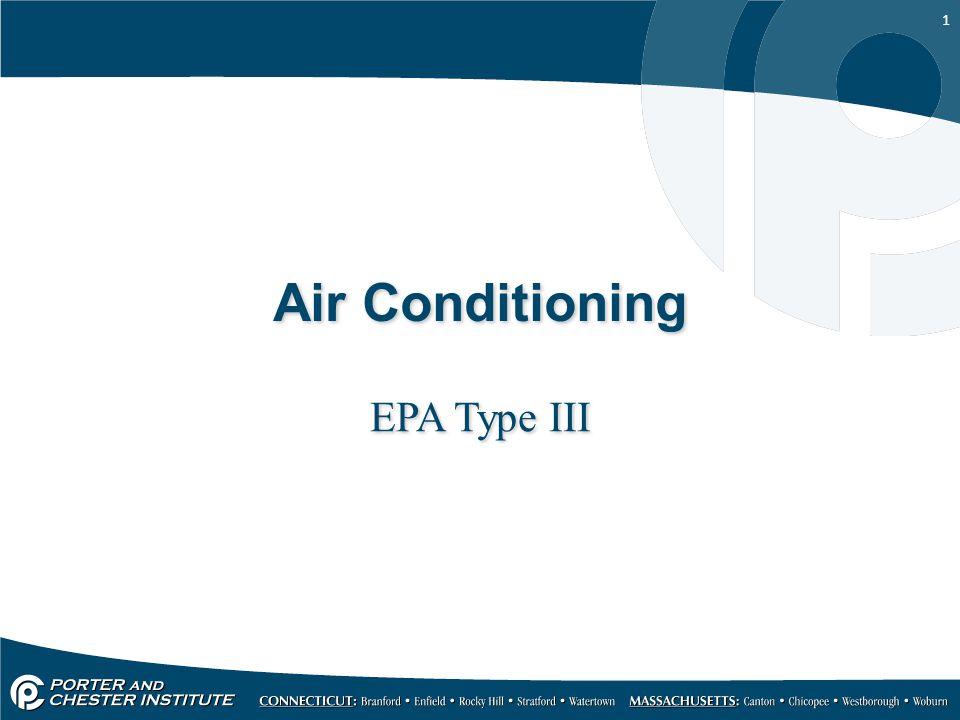 1 Air Conditioning EPA Type III