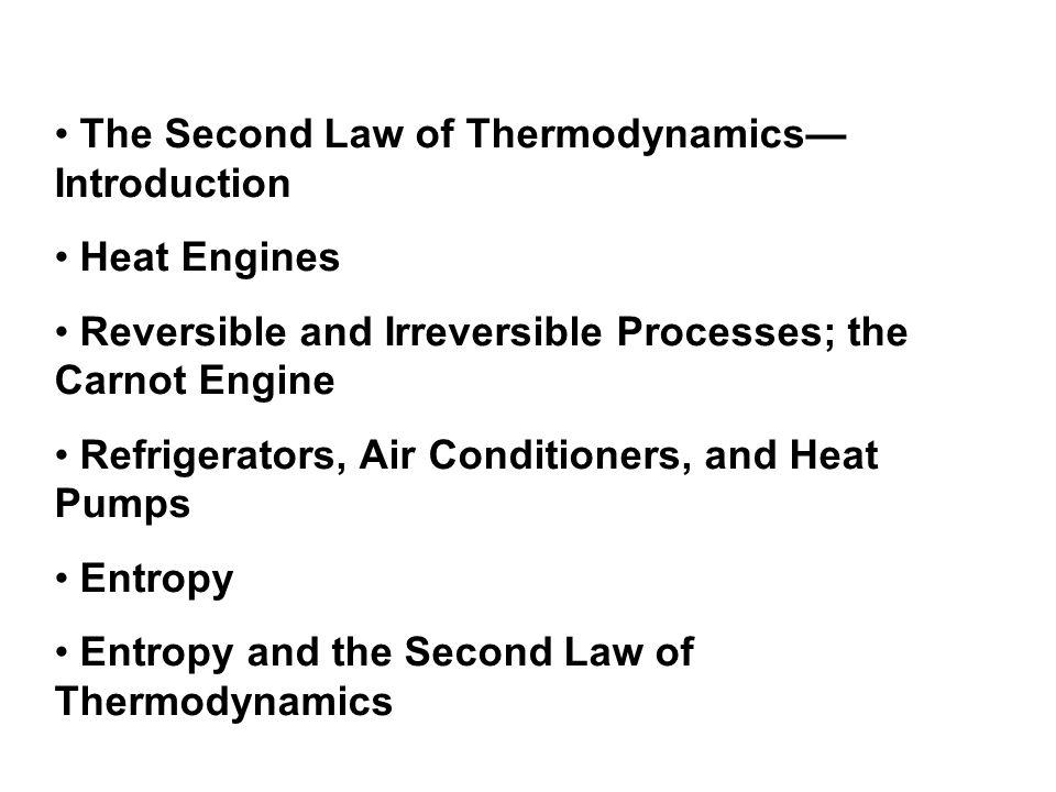 Order to Disorder Unavailability of Energy; Heat Death Statistical Interpretation of Entropy and the Second Law Thermodynamic Temperature; Third Law of Thermodynamics Thermal Pollution, Global Warming, and Energy Resources