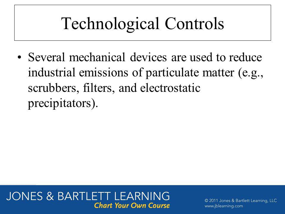 Technological Controls Several mechanical devices are used to reduce industrial emissions of particulate matter (e.g., scrubbers, filters, and electro