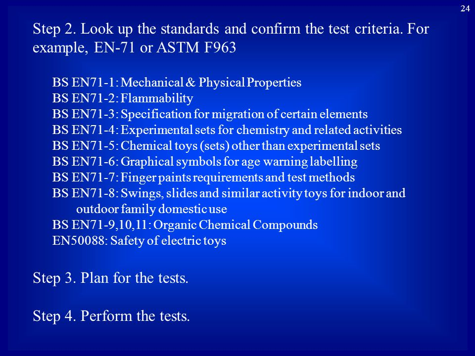 24 Step 2.Look up the standards and confirm the test criteria.