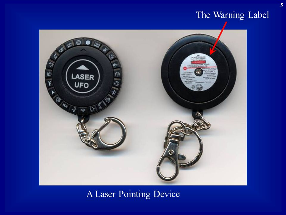 5 A Laser Pointing Device The Warning Label