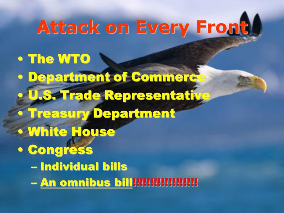 Attack on Every Front The WTOThe WTO Department of CommerceDepartment of Commerce U.S.