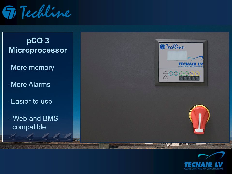 pCO 3 Microprocessor -More memory -More Alarms -Easier to use - Web and BMS compatible
