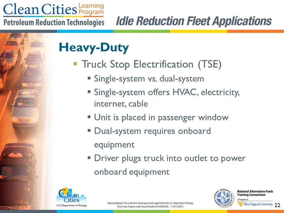 22 Heavy-Duty Truck Stop Electrification (TSE) Single-system vs.